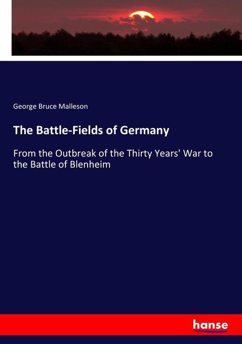 The Battle-Fields of Germany als Buch von Georg...