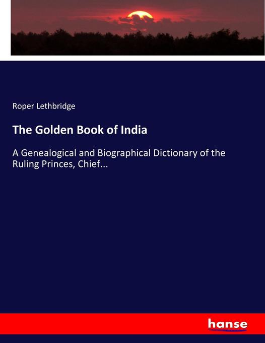 The Golden Book of India als Buch von Roper Let...