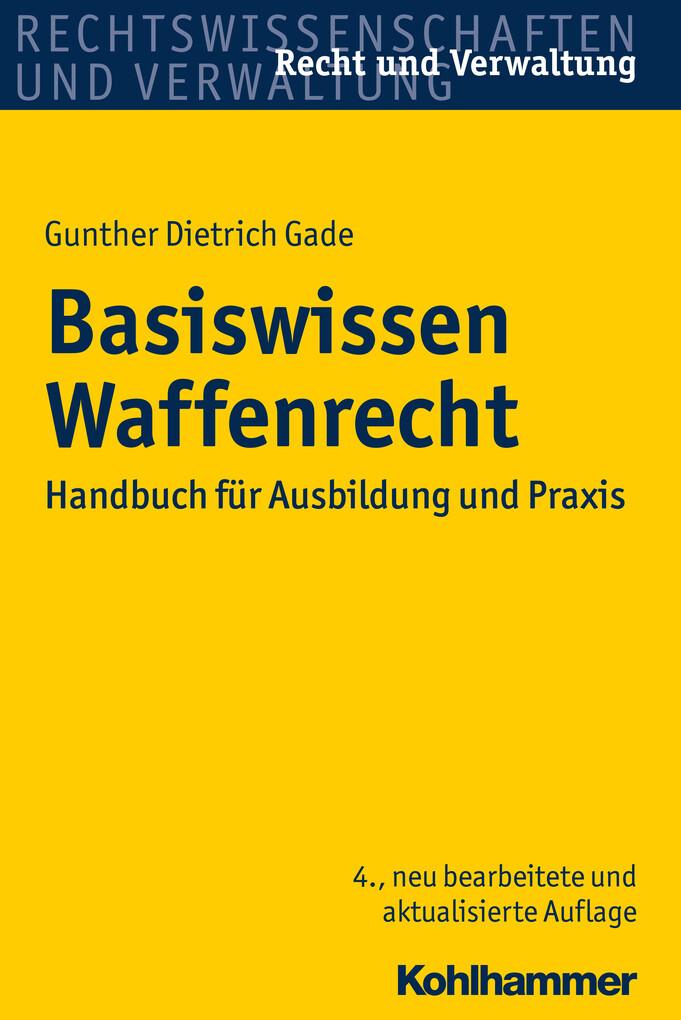 Basiswissen Waffenrecht als eBook