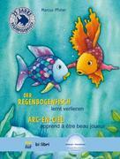 Der Regenbogenfisch lernt verlieren. Kinderbuch Deutsch-Französisch