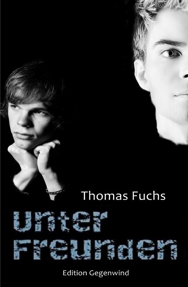 Unter Freunden als Buch von Thomas Fuchs
