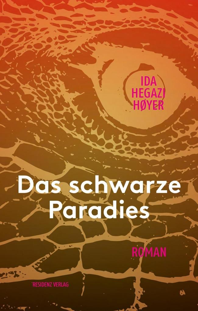 Das schwarze Paradies als Buch von Ida Hegazi H...