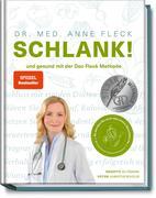 [Anne Fleck, Su Vössing: Schlank! und gesund mit der Doc Fleck Methode]