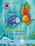 Der Regenbogenfisch lernt verlieren. Kinderbuch Deutsch-Italienisch