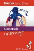 Mit Koreanisch unterwegs. Buch mit MP3-Download