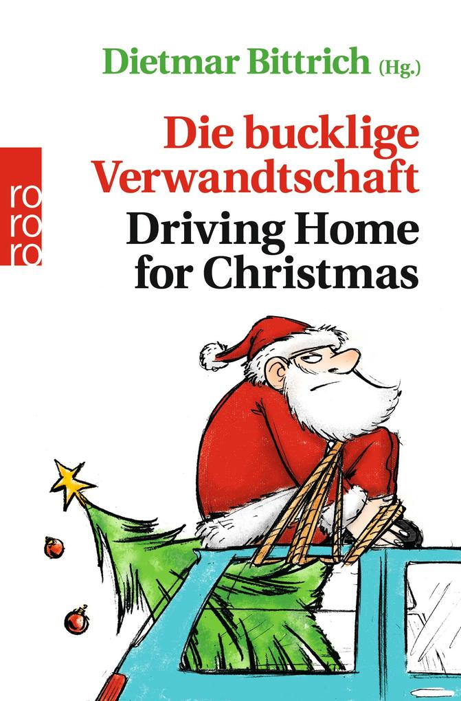 Die bucklige Verwandtschaft - Driving Home for ...