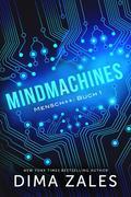 Mindmachines (Mensch++: Buch 1)