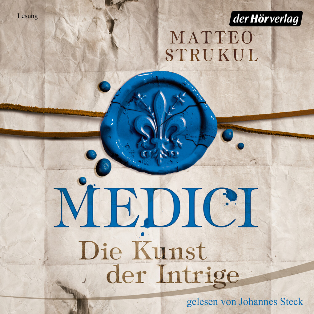 Medici. Die Kunst der Intrige als Hörbuch Download