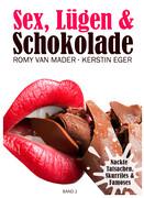 Sex, Lügen und Schokolade