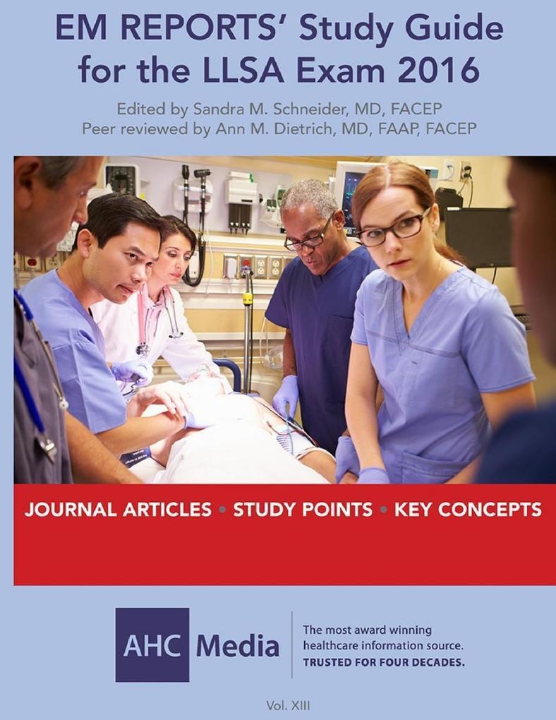 EM Reports´ Study Guide for the LLSA Exam 2016, Volume 13 als eBook Download von AHC Media