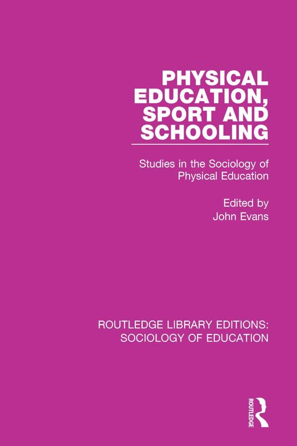Physical Education, Sport and Schooling als eBo...
