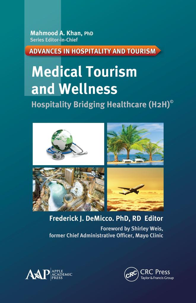 Medical Tourism and Wellness als eBook Download...