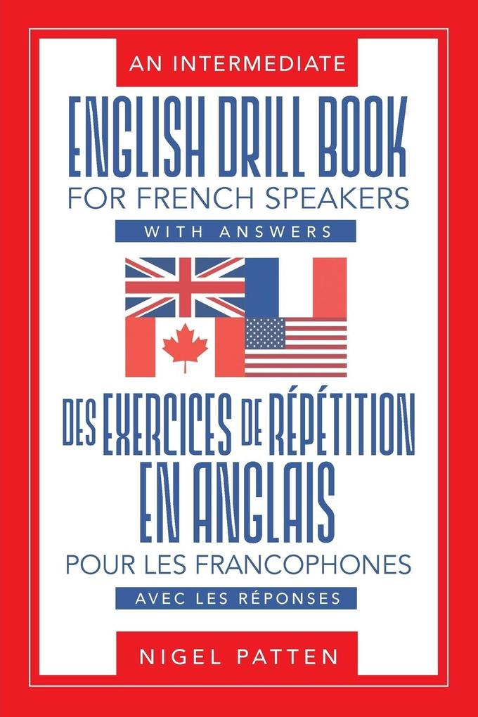An Intermediate English Drill Book for French S...