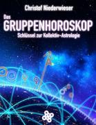 Das Gruppenhoroskop: Schlüssel zur Kollektiv-Astrologie