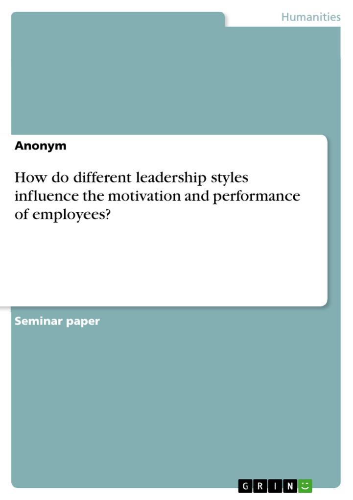 How do different leadership styles influence th...