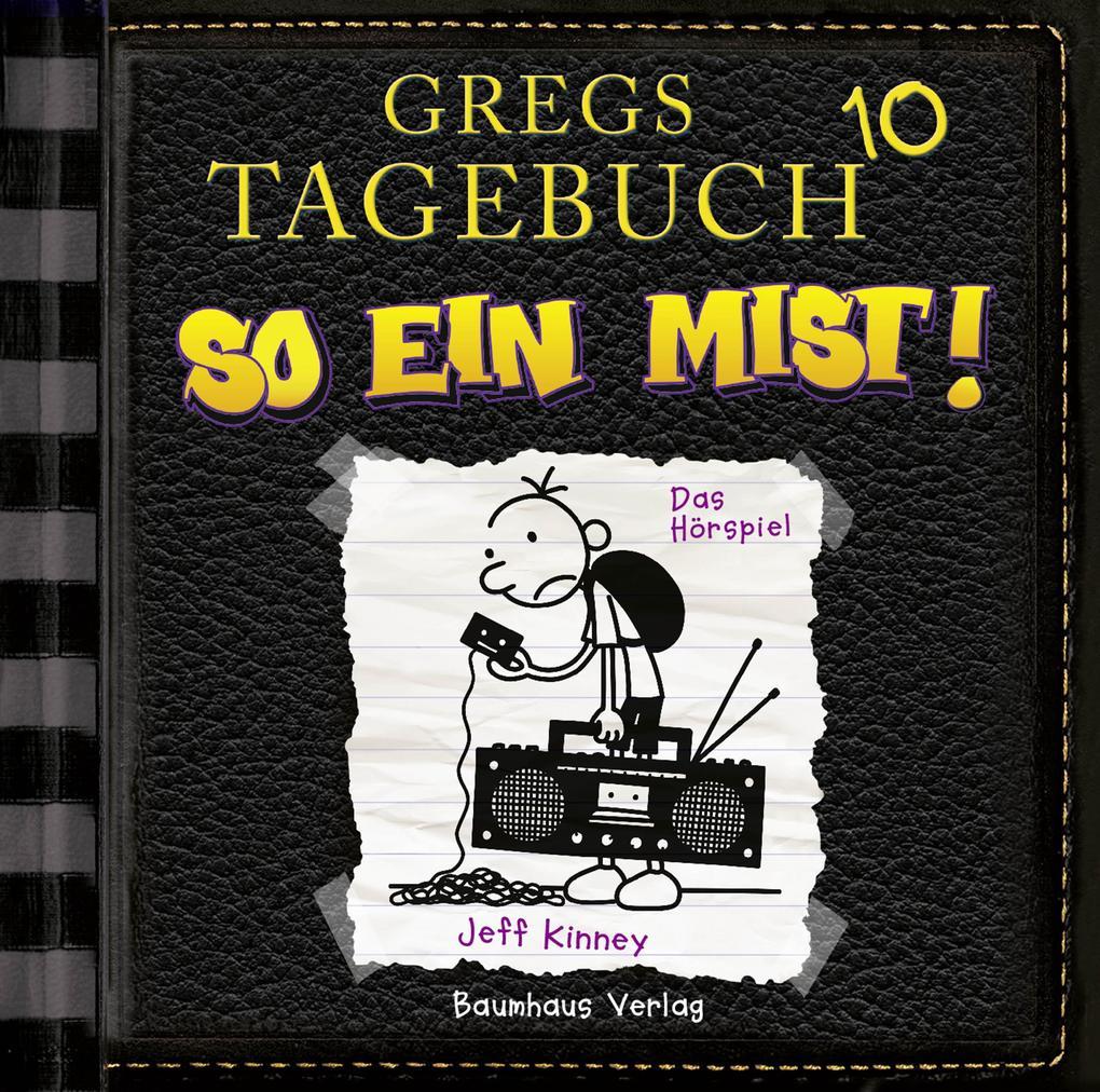 Gregs Tagebuch 10 - So ein Mist! als Hörbuch