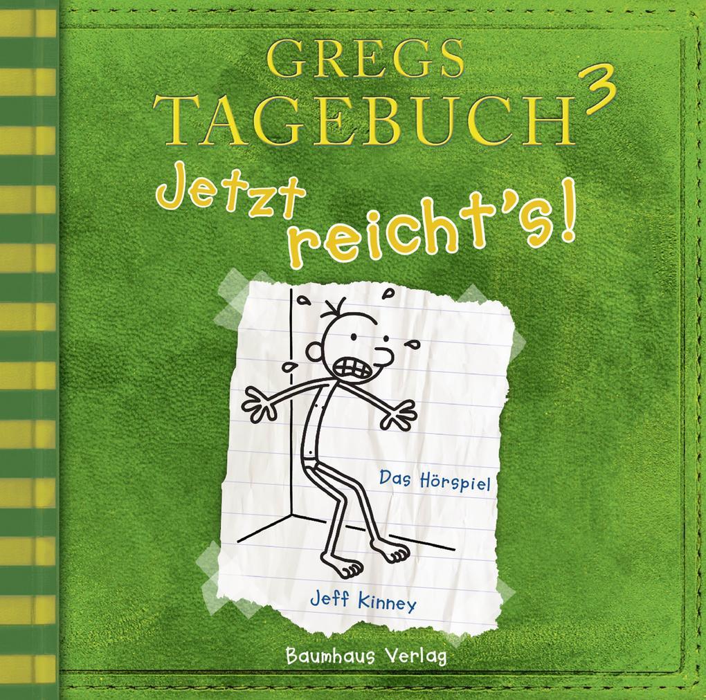 Gregs Tagebuch 3 - Jetzt reicht's! als Hörbuch