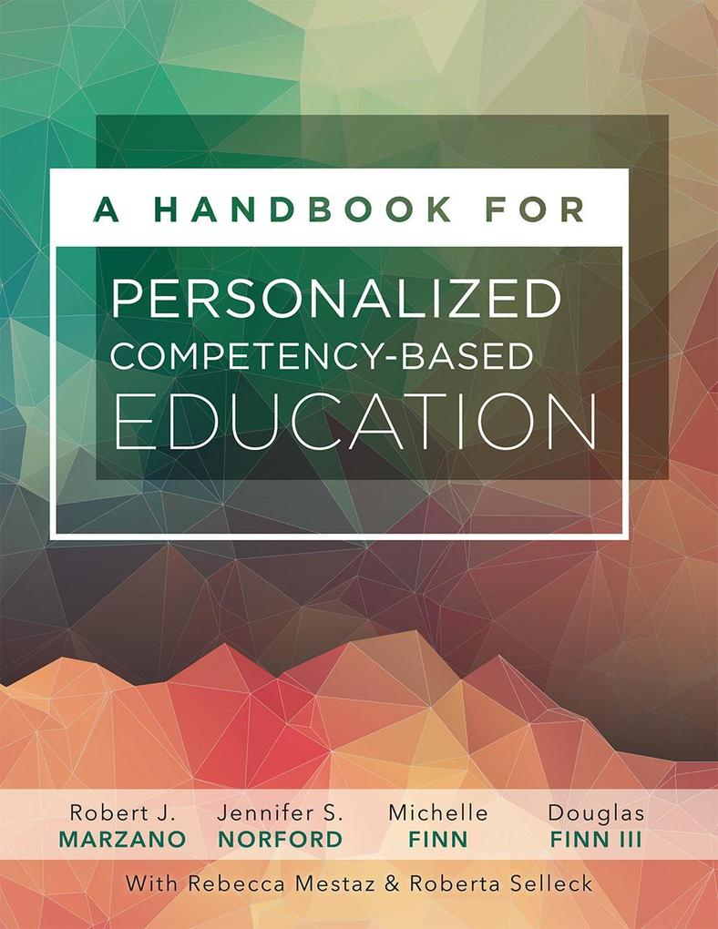 A Handbook for Personalized Competency-Based Ed...