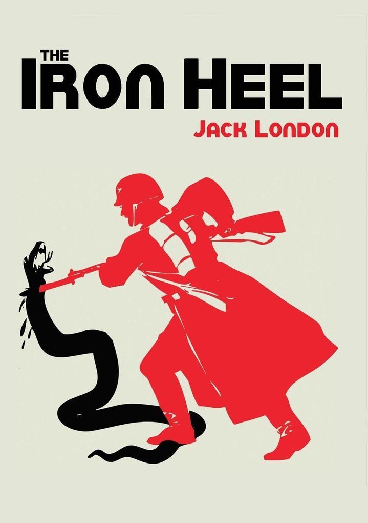 The Iron Heel als Buch von Jack London