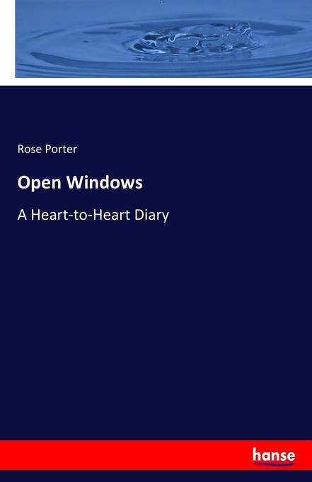 Open Windows als Buch von Rose Porter
