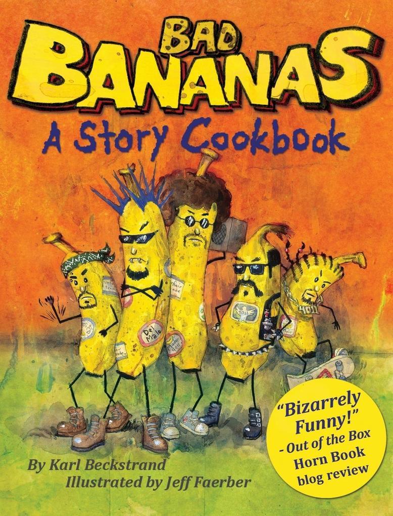 Bad Bananas als Buch von Karl Beckstrand