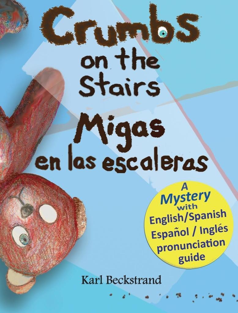 Crumbs on the Stairs - Migas en las escaleras a...