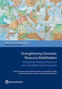 Strengthening Domestic Resource Mobilization in Developing Countries: Moving from Theory to Practice in Low- And Middle-Income Countries