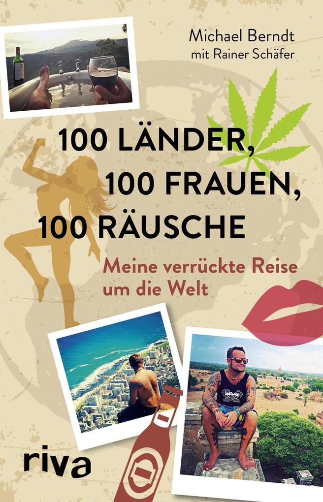 100 Länder, 100 Frauen, 100 Räusche als Buch