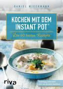 Kochen mit dem Instant Pot®