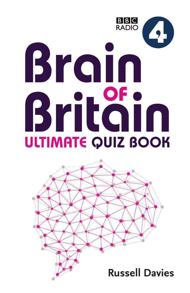 BBC Radio 4 Brain of Britain Ultimate Quiz Book...