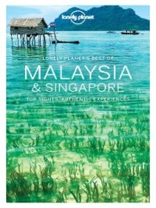 Lonely Planet´s Best of Malaysia and Singapore ...