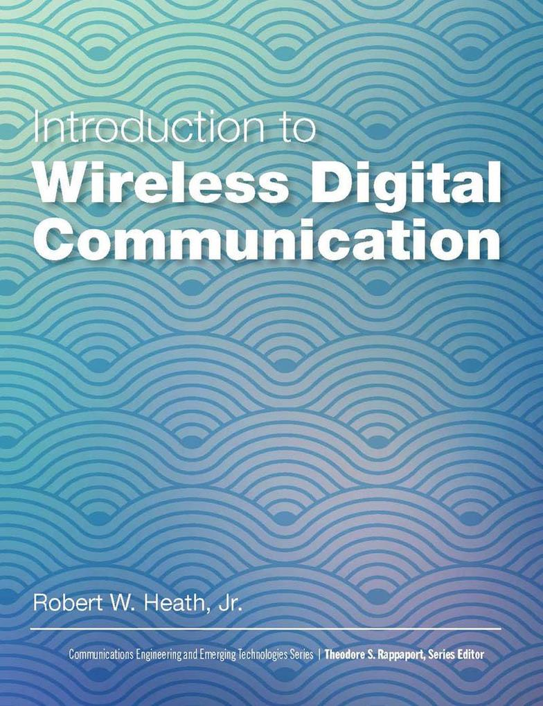 Introduction to Wireless Digital Communication ...