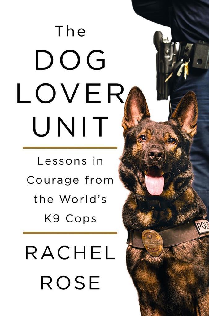 The Dog Lover Unit als eBook Download von Rache...