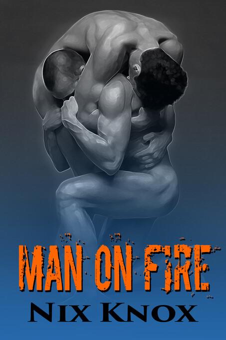 Man on Fire als eBook Download von Nix Knox