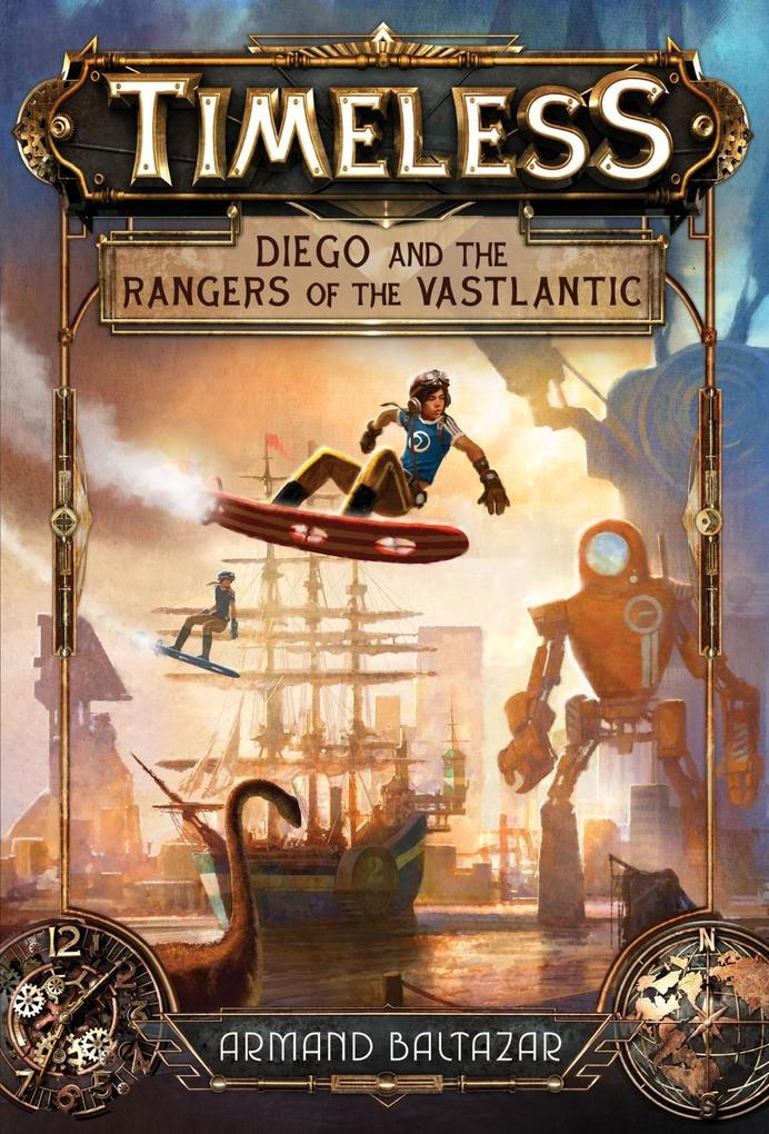 Diego and the Rangers of the Vastlantic (Timele...