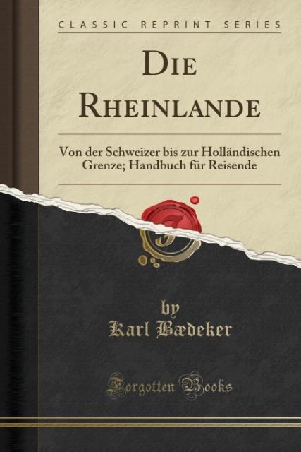 Die Rheinlande als Taschenbuch von Karl Bædeker