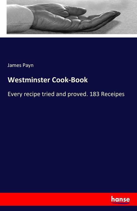Westminster Cook-Book als Buch von James Payn