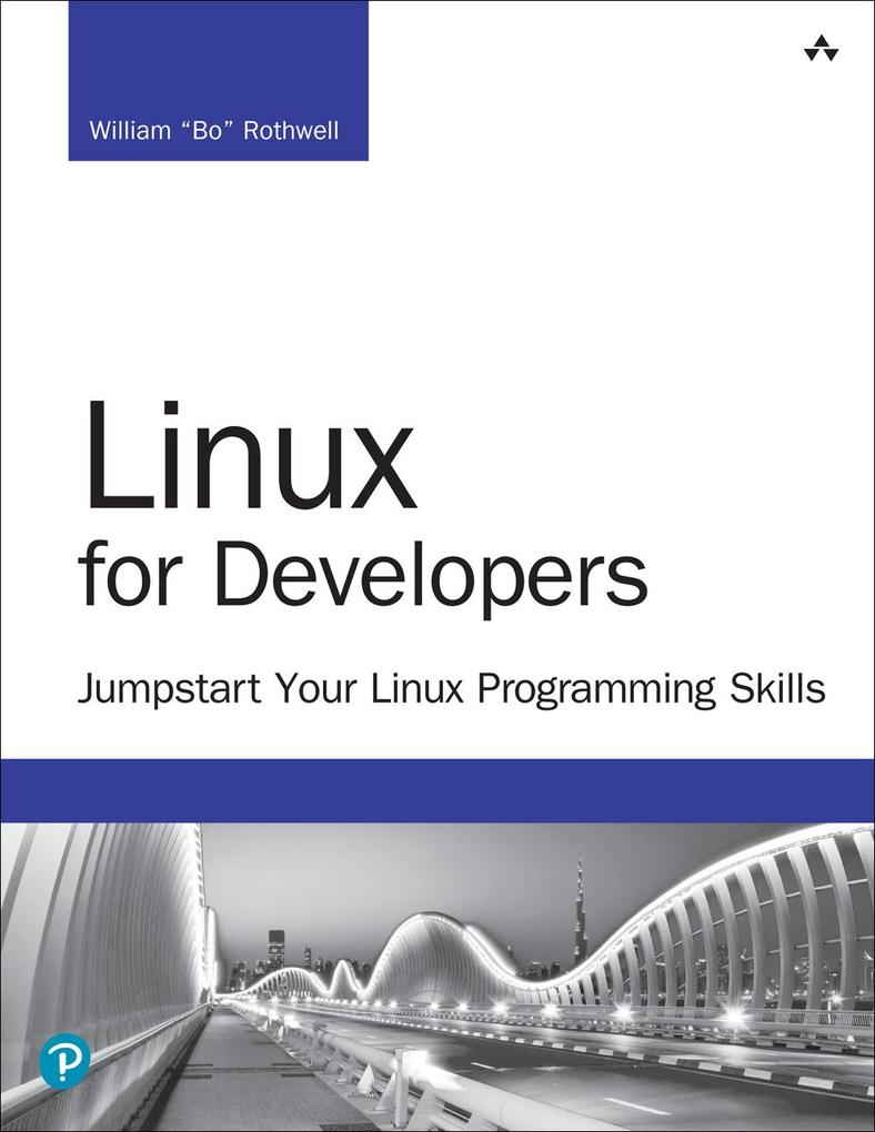 Linux for Developers als eBook Download von Wil...