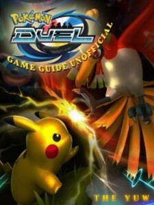 Pokemon Duel Unofficial Game Guide als eBook Do...