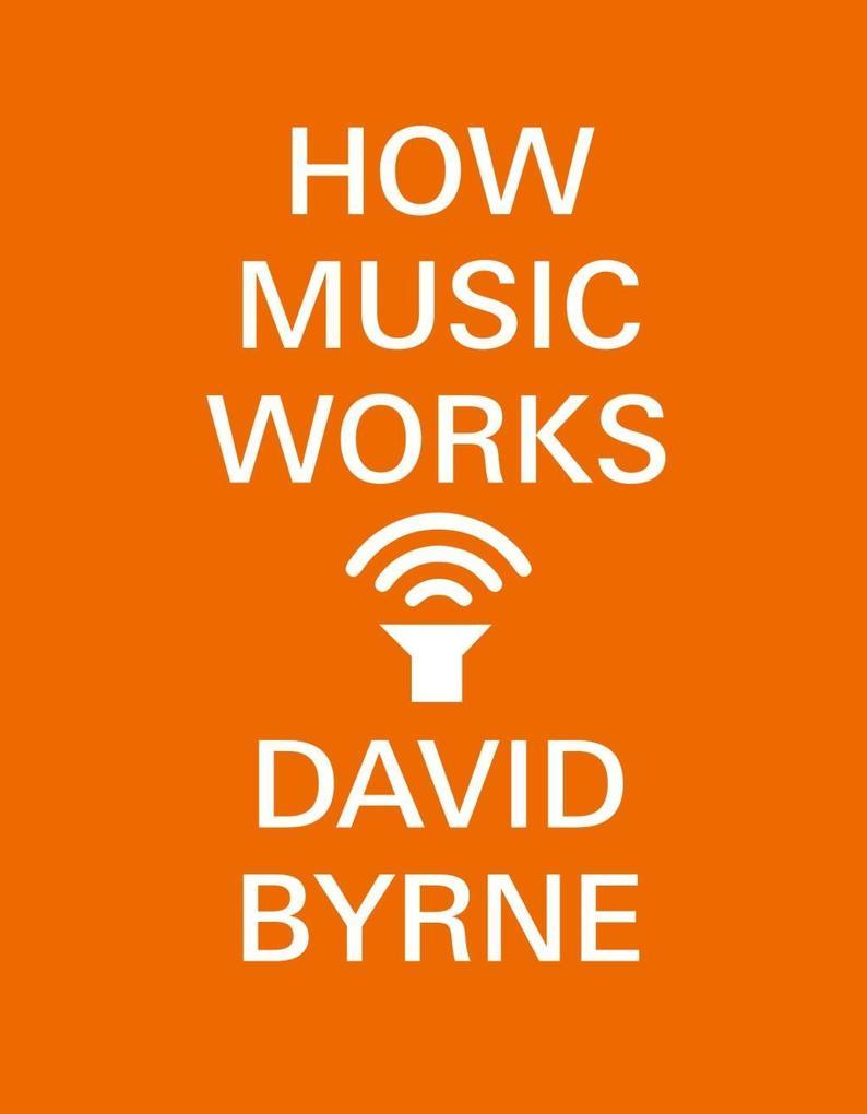 How Music Works als eBook epub