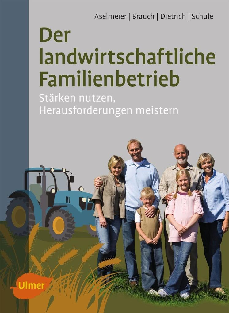 Der landwirtschaftliche Familienbetrieb als Buc...