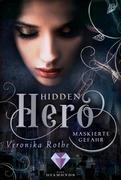 Hidden Hero 2: Maskierte Gefahr