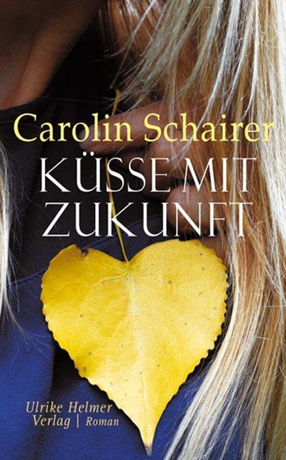 Küsse mit Zukunft als Buch