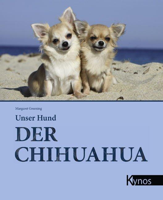 Der Chihuahua als Buch von Margaret Greening