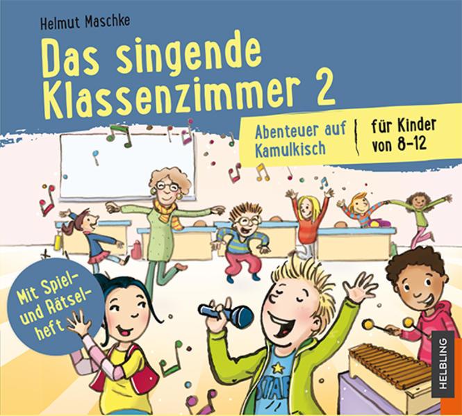 Das singende Klassenzimmer 2