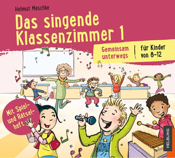 Das singende Klassenzimmer 1