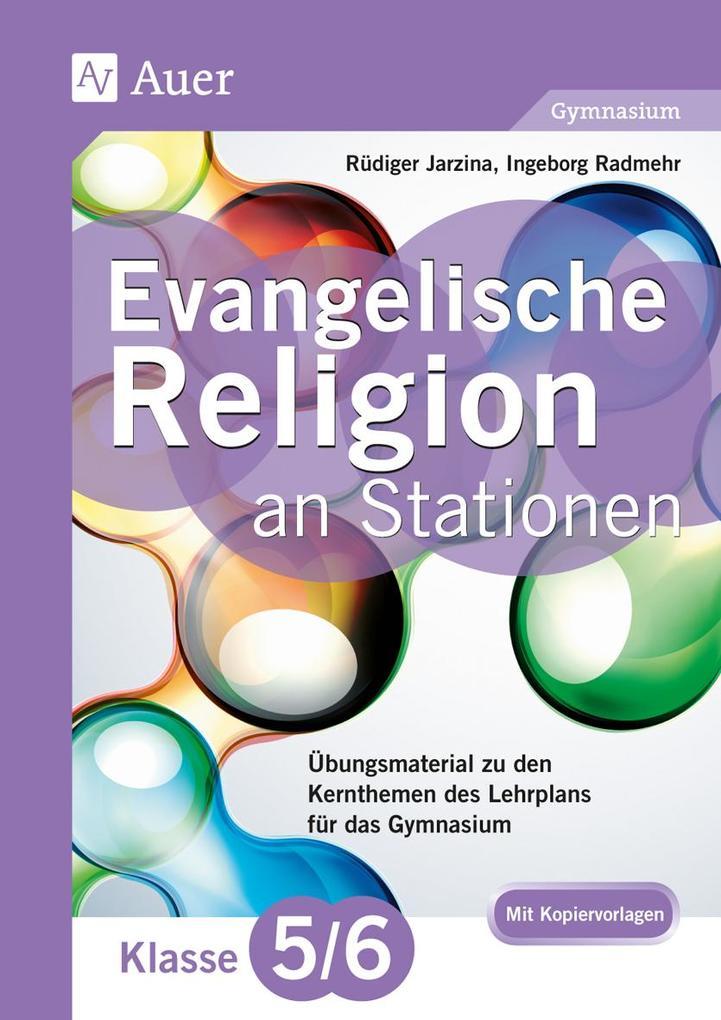 Evangelische Religion an Stationen 5./6. Klasse...