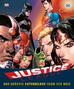 DC Justice League Das größte Superhelden-Team der Welt