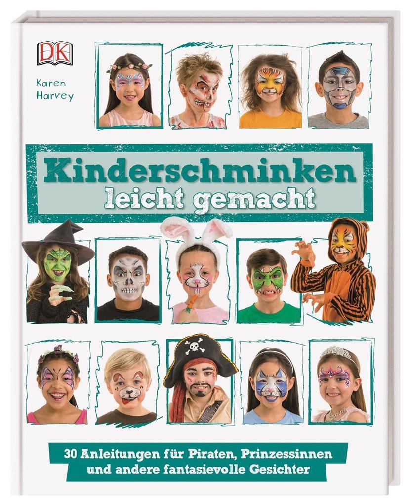 Kinderschminken leicht gemacht als Buch von Kar...