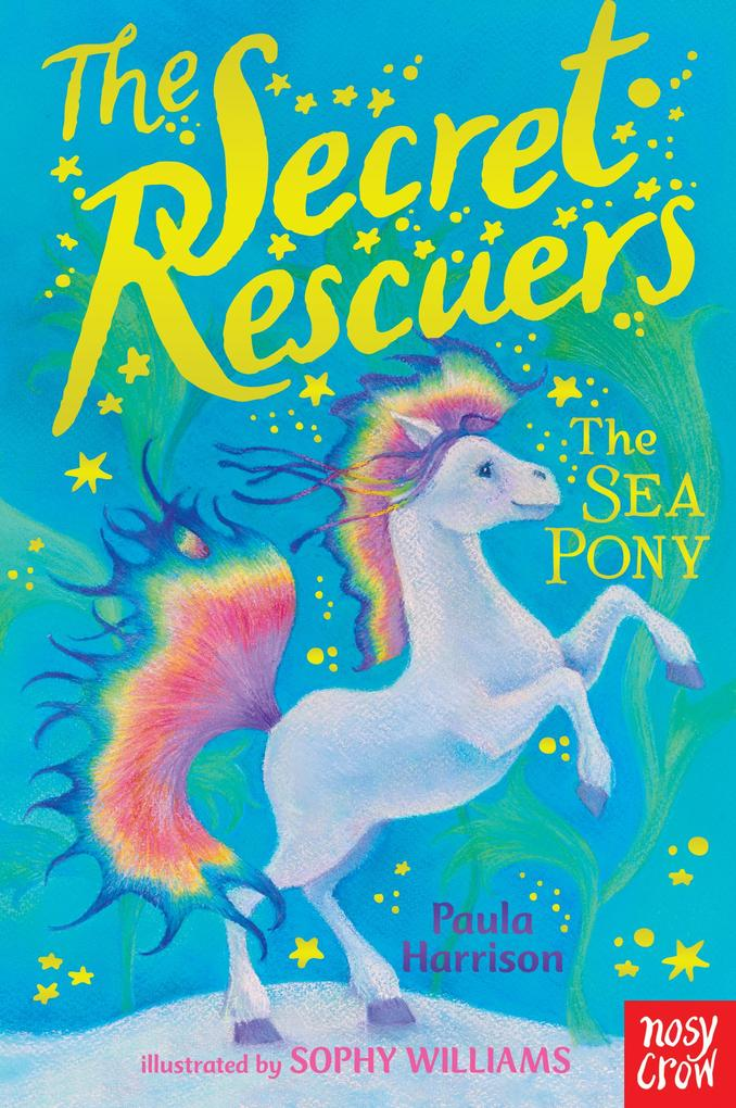 The Secret Rescuers: The Sea Pony als eBook Dow...